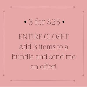• 3 for $25 •